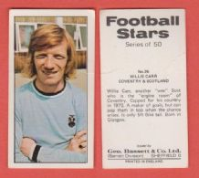 Coventry City  Willie Carr Scotland 26 (BS)